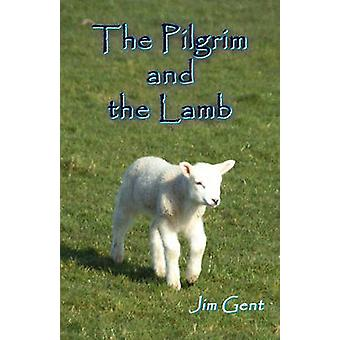 The Pilgrim and the Lamb by Gent & Jim