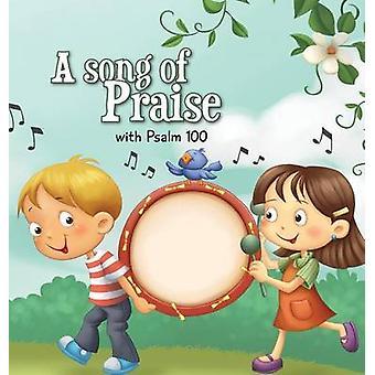 A Song of Praise Psalm 100 by de Bezenac & Agnes