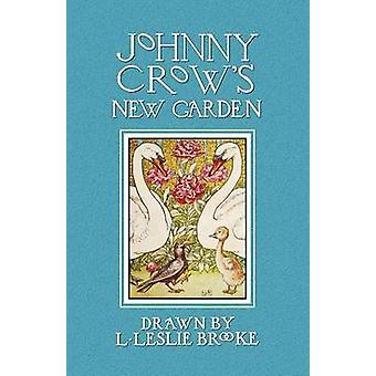 Johnny Crows New Garden in Color by Brooke & L. Leslie