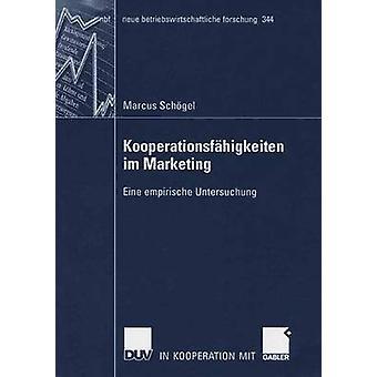 Kooperationsfhigkeiten im Marketing  Eine empirische Untersuchung by Tomczak & Prof. Dr. Torsten