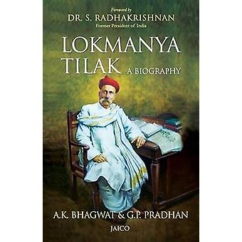 Lokmanya Tilak  A Biography by Bhagwat & A.K.