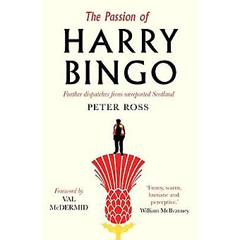 Passion of Harry Bingo by Peter Ross