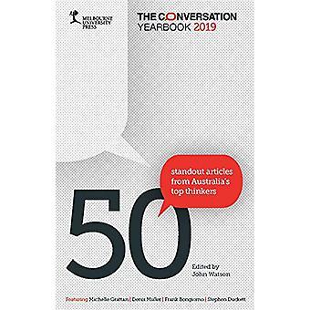 The Conversation Yearbook 2019 - 50 Articles de Standout de l'Australie-apos;s