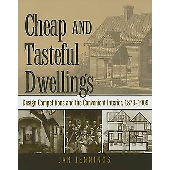Cheap and Tasteful Dwellings - Design Competitions and the Convenient