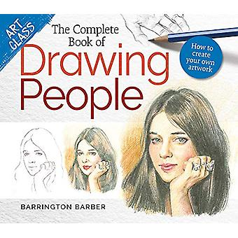 Art Class - The Complete Book of Drawing People - How to create your ow