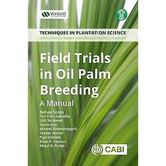 Field Trials in Oil Palm Breeding - A Manual by Baihaqi Sitepu - 97817
