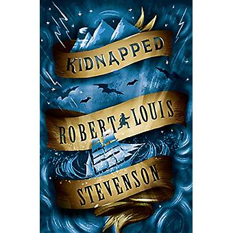 Kidnapped by Robert Louis Stevenson - 9781847498182 Book