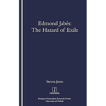 Edmond Jabes and the Hazard of Exile by Steven Jaron - 9781900755719