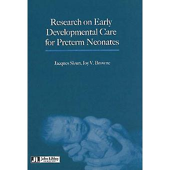 Research on Early Developmental Care for Preterm Neonates by Jacques