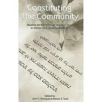 Constituting the Community - Studies on the Polity of Ancient Israel i