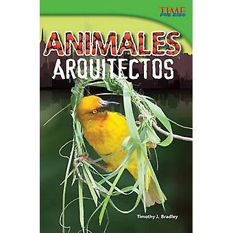 Animales Arquitectos door Timothy J Bradley - 9781433370557 Boek