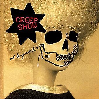 Mr Dynamite - Creep Show [CD] USA import