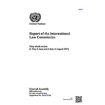Report of the Internationala� Law Commission: Sixty-nintha� Session (1 May-2 June anda� 3 July-4 August 2017) (Report of the International Law Commission)