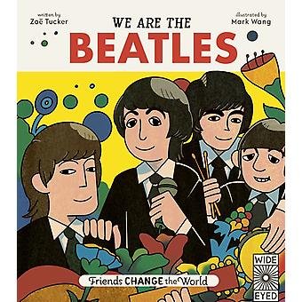 We Are The Beatles by Tucker & Zoe