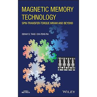 Magnetic Memory Technology by Denny D. TangChiFeng Pai