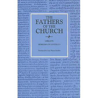 Homilies on Leviticus 1-16 - Vol. 83 by Origen - 9780813214320 Book