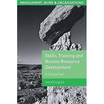 المهارات - التدريب وتنمية الموارد البشرية - نص نقدي من قبل