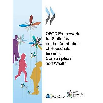 OECD framework for statistics on the distribution of household income