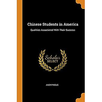 Chinese Students in America: Qualities Associated with Their Success