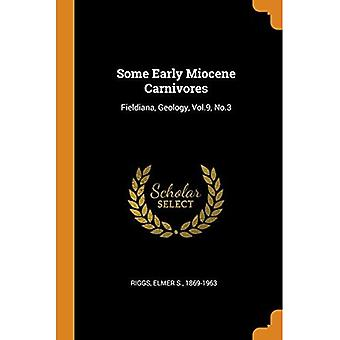 Some Early Miocene Carnivores: Fieldiana, Geology, Vol.9, No.3