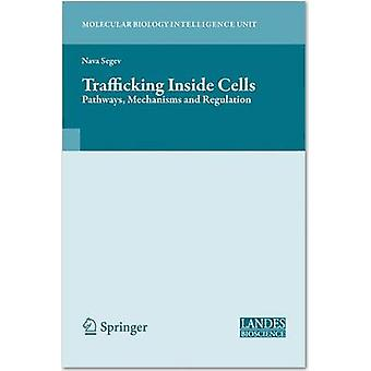Trafficking Inside Cells by Other adaptation by Aixa Alfonso & Other adaptation by Gregory S Payne & Other adaptation by Julie Donaldson & Edited by Nava Segev