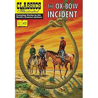 OxBow Incident by Walter Van Tilburg Clark & Illustrated by Norman Nodel
