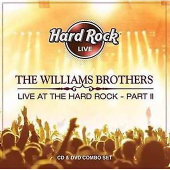 Williams Brothers - Live at the Hard Rock Pt. 2 [CD] USA import