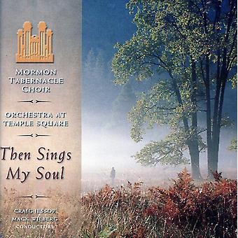 Mormon Tabernacle Choir & Orchestra - Then Sings My Soul [CD] USA import