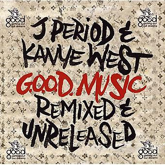 J. Period & Kanye West - G.O.O.D. Music (Remixed & Unreleased) [CD] USA import