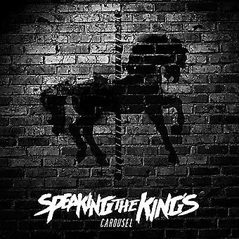 Speaking the Kings - Carousel [CD] USA import
