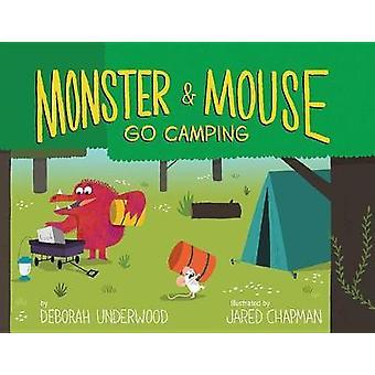 Monstre et la souris faire du Camping par Deborah Underwood - livre 9780544648326