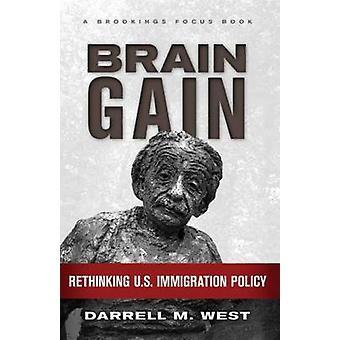 Ganancia - repensar política de inmigración de Estados Unidos por Darrell M. West - 9 del cerebro
