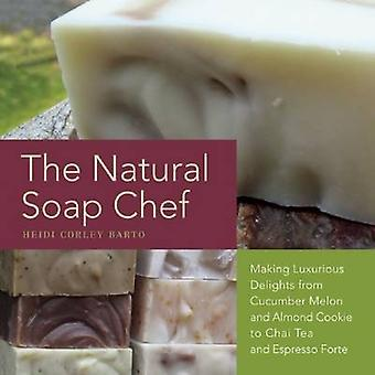 The Natural Soap Chef - Making Luxurious Delights from Cucumber Melon