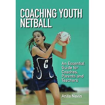 Coaching jeunes Netball - un Guide essentiel pour les entraîneurs - Parents et