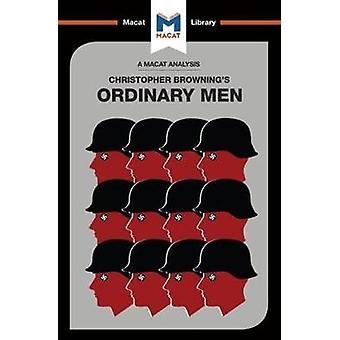 Tavallisia miehiä - Reserve poliisi Battalion 101 ja lopullinen ratkaisu
