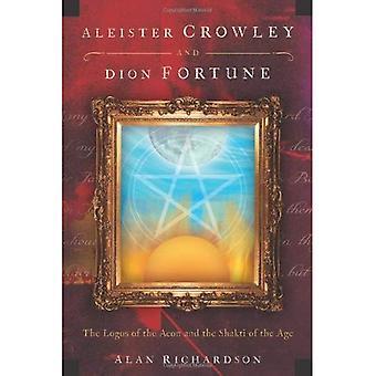 Aleister Crowley en Dion Fortune: de logo's van de Aeon en de Shakti of the Age