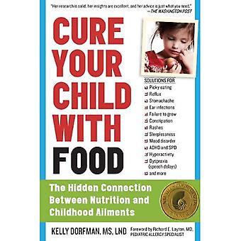 Guérir votre enfant avec de la nourriture: le lien caché entre Nutrition et maladies de l'enfance