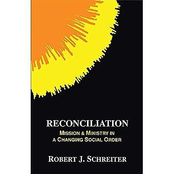 Försoning: Uppdrag och ministeriet i en föränderlig Social ordning (Boston teologiska Institutet)