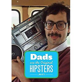 Papa, der ursprünglichen Hipster