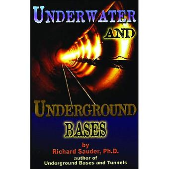 Underwater and Underground Bases: Surprising Facts the Government Does Not Want You to Know