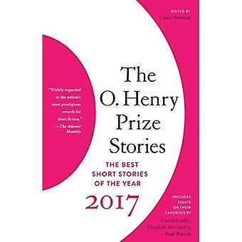The O. Henry Prize Stories� 2017