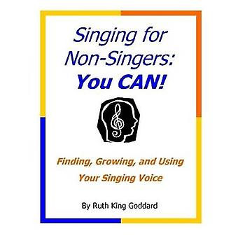 Singing for NonSingers You CAN by Goddard & Ruth King
