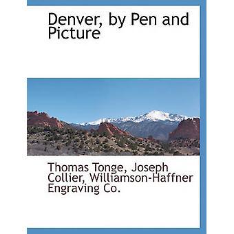 Denver de la plume et l'image de Tonge & Thomas