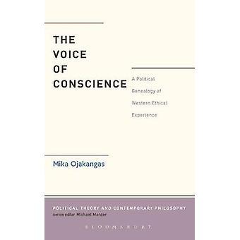 La voix de la Conscience A généalogie politique d'expérience éthique occidentale par Ojakangas & Mika