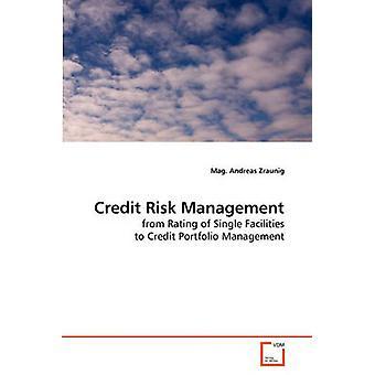 Credit Risk Management durch Zraunig & mag Andreas