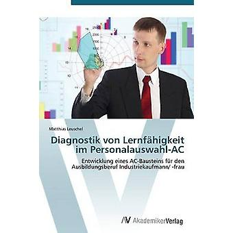 Leuschel マティアスによる Diagnostik ・フォン・ Lernfahigkeit Im PersonalauswahlAC