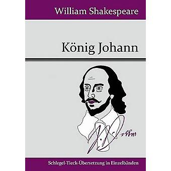 Ehe-Johann von William Shakespeare