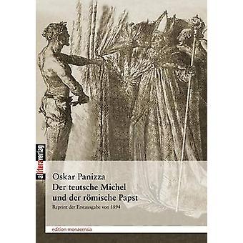 Der teutsche Michel und der rmische Papst by Panizza & Oskar