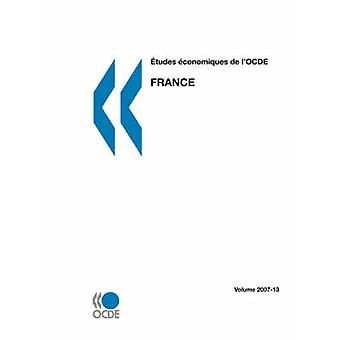 tudes conomiques de lOCDE França Volume 200713 pela OECD Publishing