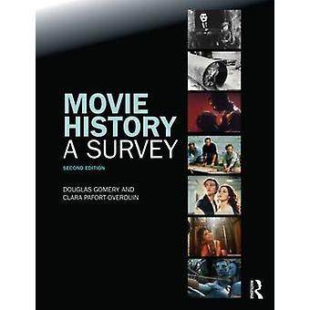 Movie History - A Survey - Second Edition by Douglas Gomery - 978041577